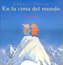 Choni y Chano En La Cima del Mondo (Spanish Edition)-ExLibrary