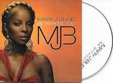 MARY J. BLIGE - Be without you CD SINGLE 2TR EU CARDSLEEVE 2005