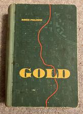Boris Polewoi: Gold (Verlag Kultur und Fortschritt GmbH., Berlin/DDR 1953)