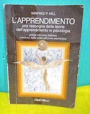 Hill L'APPRENDIMENTO rassegna teorie psicologia I° ed. italiana Zanichelli 2004
