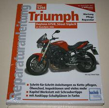 Reparaturanleitung Triumph Daytona 675 / R + Street Triple / R, ab Baujahr 2006