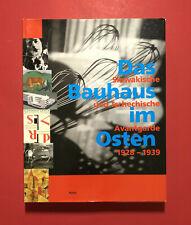 Buch Das Bauhaus im Osten Slowakische und Tschechische 1928 - 1939  ( F19479