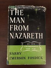 THE MAN FROM NAZARETH by HARRY EMERSON FOSDICK - SCM PRESS - H/B D/W - 1950