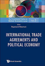 INTERNATIONAL TRADE AGREEMENTS AND POLITICAL ECONOMY (The Tricontinental Series