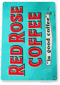 TIN SIGN Red Rose Coffee Metal Store Farm Shop Cottage Café Kitchen Cup A808