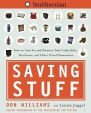 Saving Stuff: How to Care for and Preserve Your Collectibles
