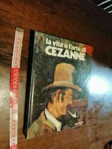 LIBRO: LA VITA E L'ARTE DI CEZANNE –1977 di Piera Callegari MONDADORI