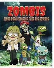 Zombis Libro para Colorear para Los Adultos by Jason Potash (2015, Paperback)