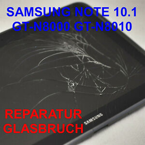 SAMSUNG GALAXY NOTE 10.1 GT-N8000 GT-N8010 GLASBRUCH REPARATUR TOUCHSCREEN