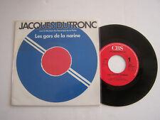 SP 45 TOURS VINYL 2 TITRES , JACQUES DUTRONC , LES GARS DE LA MARINE . VG / EX