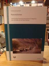 S. Jacquesson Pastoréalismes Kirghiz du Tian Shan 2010