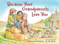Because Your Grandparents Love You (Hardback or Cased Book)