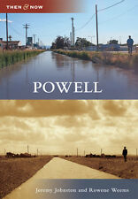 Powell [Then and Now] [WY] [Arcadia Publishing]