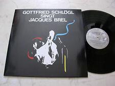 GOTTFRIED SCHLÖGL SINGT JACQUES BREL *MINT LP*!!!!!