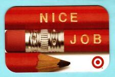 TARGET Nice Job / Pencils ( RARE On-Line ) 2009 Gift Card ( $0 )