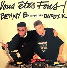 Benny B. Featuring Daddy.K. Maxi CD Vous Êtes Fous ! - France (VG+/EX+)