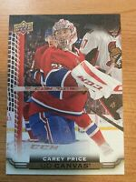 UPPER DECK 2015-2016 CAREY PRICE CANVAS C-44 AND 2016-2017 TIM HORTONS CARD 31