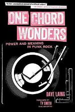 One Chord Wonders: Power and Meaning in Punk Rock by Dave Laing.