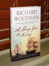SHIP FOR THE KING, A - Richard Woodman (Hardcover, 2011, Free Postage)