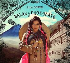 LILA DOWNS - BALAS Y CHOCOLATE (Digipak) (CD) Sealed