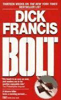 Dick Francis / Bolt Mystery Fiction Mass Market 1988