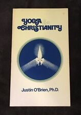 Yoga & Christianity by Justin O'Brien, Ph.D. (Paperback)