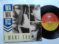 "Wa Wa Nee / I Want You 7"" Vinyl Single 1989 mit Schutzhülle"