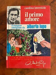 Il primo amore  Carolina Invernizio  Edizioni del Gattopardo 1972