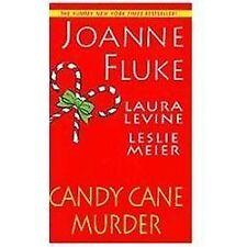 Candy Cane Murder by Leslie Meier, Laura Levine and Joanne Fluke (2011, PB)