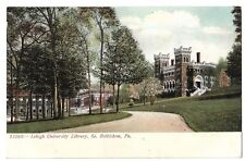 Postcard: Library, Lehigh University, Bethlehem Pa Postally cancelled 1907