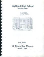 HIGHLAND HIGH SCHOOL, HIGHLAND, ILLINOIS - CLASS OF 1956 - 50 YEAR REUNION