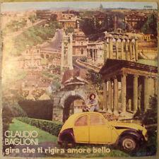 CLAUDIO BAGLIONI GIRA CHE TI RIGIRA AMORE BELLO  LP 180 GRAMMI