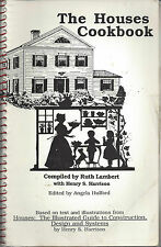 *NEW HAVEN CT 1991 THE HOUSES COOK BOOK *RUTH LAMBERT *ARCHITECTURE *RECIPES