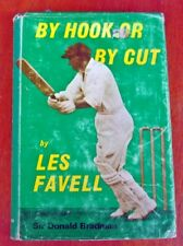 LES FAVELL. BY HOOK OR BY CROOK. 1st Ed. h/c dj. Donald Bradman foreword. 1970
