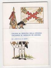 ITALIANI AL SERVIZIO DELLA SPAGNA 6 CARTOLINE UNIFORMI FG