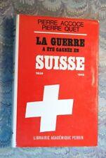 .(2160AQ.1) La guerre a été gagnée en SUISSE. ACCOCE et QUET. PERRIN 1966. E.O