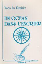 UN OCEAN DANS L'ENCRIER PAR YVES LA PRAIRIE - HERAULT