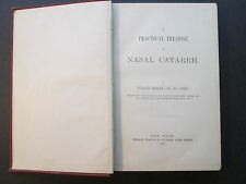 """1880 First Edition """"A PRACTICAL TREATISE of NASAL CATARRH"""" by Beverly Robinson"""