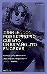 Por su propio cuento / Un españolito en obras (Papel de liar) (Spanish-ExLibrary