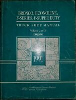 1991 Ford F 150 250 350 Super Duty Bronco Pickup Truck Shop Manual Vol 2