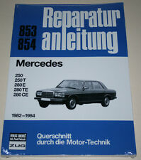 Reparaturanleitung Mercedes W123 250 + 280 T E TE CE Coupe, Baujahre 1982 - 1984