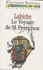 Le Voyage De Monsieur Perrichon - Eugène Labiche. +Dossier Larousse .