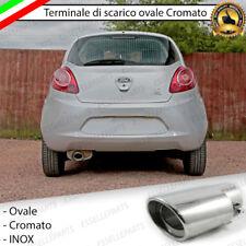 TERMINALE SCARICO CROMATO LUCIDO OVALE ACCAIO INOX FORD KA MK2