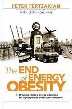 Peter Tertzakian~THE END OF ENERGY OBESITY~SIGNED 1ST/DJ~NICE COPY