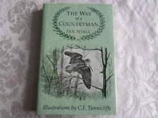 The Way of a Countryman by Ian Niall (Hardback, 1993)