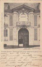 SAINT-QUENTIN 38 porte maison du XVII  timbrée 1902