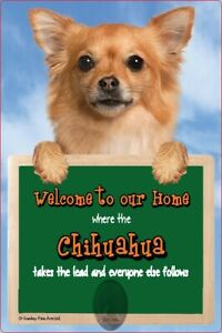 CHIHUAHUA dog lead holder sign CHIUHUAHUAS Welcome to our Home sign dog signs