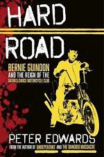 Hard Road: Bernie Guindon and the Reign of the Satan's Choice Motorcycle Club, E