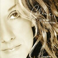 Celine Dion / All The Way...A Decade of Song (Best of / Greatest Hits) *NEW* CD
