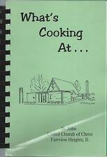 *FAIRVIEW HEIGHTS IL 2001 ST JOHN CHURCH OF CHRIST COOK BOOK *WHAT'S COOKING AT-